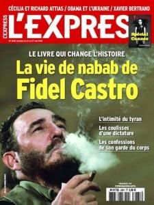 """""""L'Express"""", revista francesa de grande circulação, apresenta reportagem com o título """"A  vida de nababo de Fidel Castro""""."""