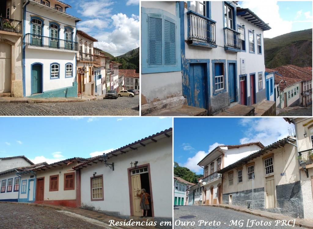 Bem diverso de construções igualitárias, em Ouro Preto (MG), como nas demais cidades históricas, as residências têm personalidade própria. Mesmo as casas populares refletem a beleza das desigualdades estabelecidas por Deus no Universo.