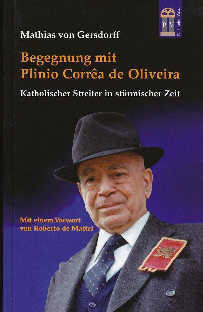 Lançada na Alemanha nova biografia de Plinio Corrêa de Oliveira