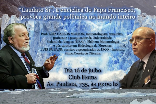 "A controvertida Encíclica ""Laudato Si"" do Papa Francisco"