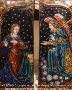 ANUNCIAÇÃO. Limoges, séc. XIX. Esmalte policromo e realces a ouro sobre placa de cobre. Museu de Arte Antiga, Lisboa [Foto PRC]