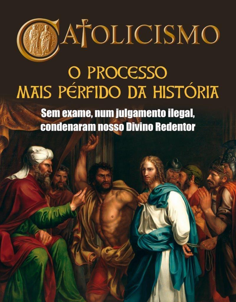 Fonte desta matéria aqui reproduzida: Revista Catolicismo, Nº 807, março/2018