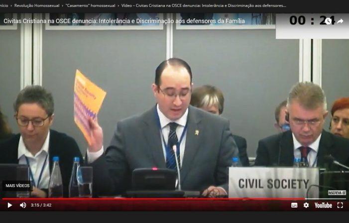Civitas Cristiana na OSCE: intolerância e discriminação contra os defensores da família