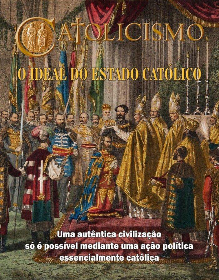 Um Estado fundamentalmente católico