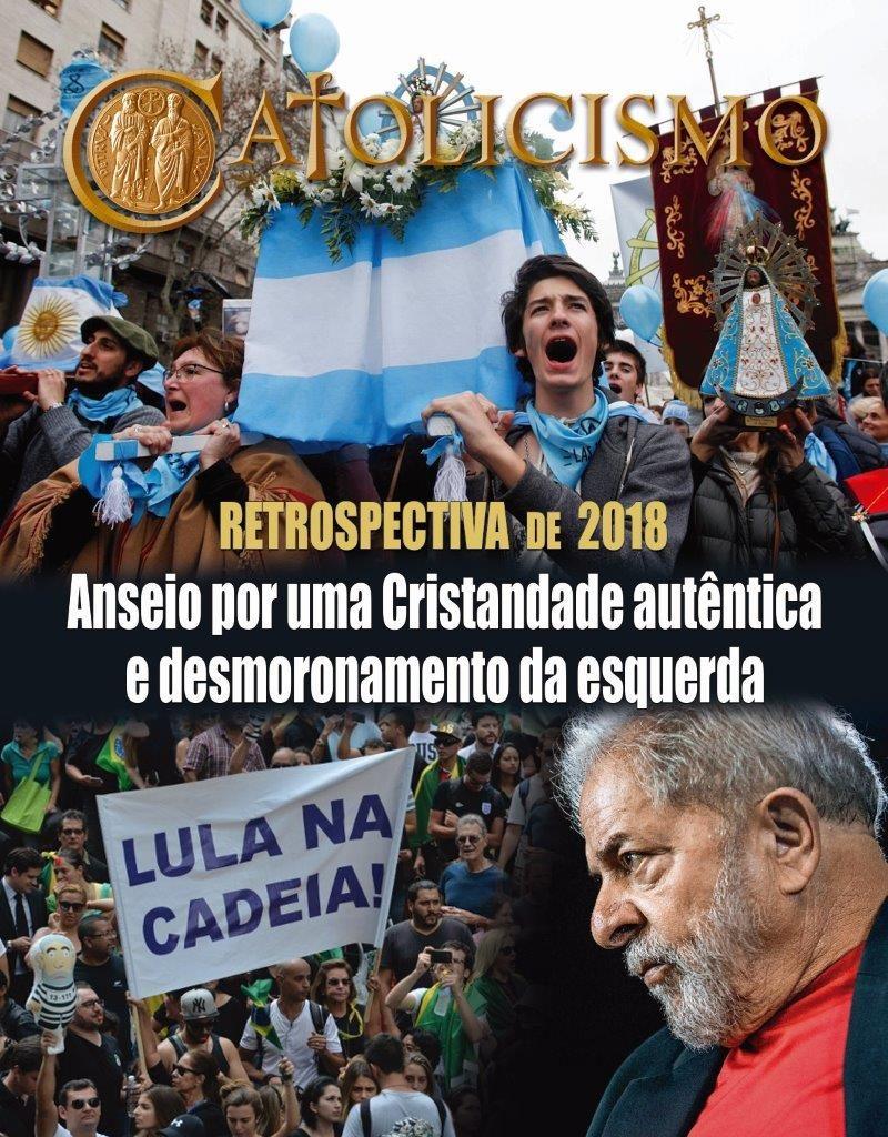 Na Argentina, a força dos movimentos católicos contra a legalização do aborto obrigou os congressistas a manter inalterada a lei – um triunfo que deixou estupefato o movimento abortista mundial. A queda de Lula da Silva e do PT é um forte sintoma da tendência conservadora no Ocidente.