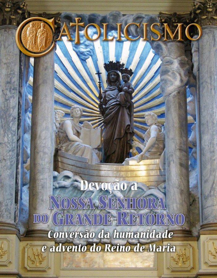 O grande retorno de Nossa Senhora e a conversão da humanidade